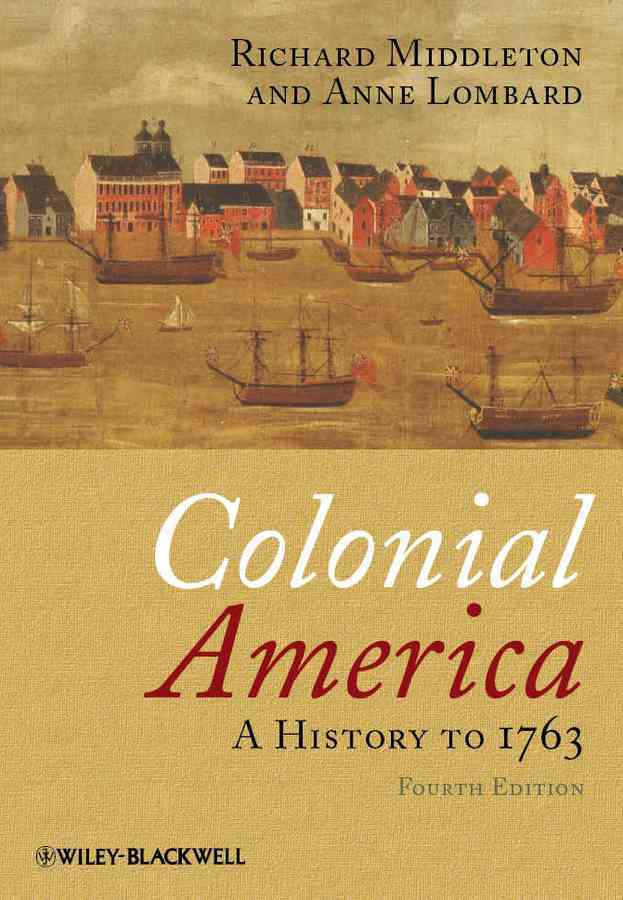 Colonial America By Middleton, Richard/ Lombard, Anne
